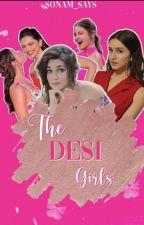 The Desi Girls by sonam_speaks