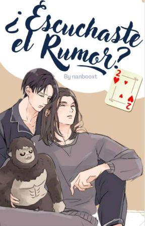 ¿Escuchaste el Rumor? #2 by nanbooxt