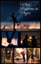 What Happens in Vegas: A MGG Fic by AailaS