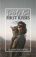22 First Kisses by loverofbooksss