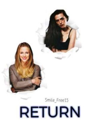 RETURN (AU Supercorp) by Smile_Free15