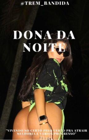 Dona da Noite - Livro 2 by trem_bandida