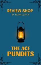The Ace Pundits | Review Shop II by IndianLegion