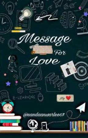 Message For Love by nandaanwarleo07