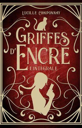 Griffes d'Encre: De Magie et de Sang T1 [Publié] by LucilleCh