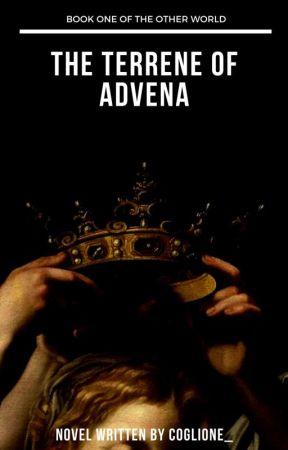 The Terrene of Advena by Coglione_