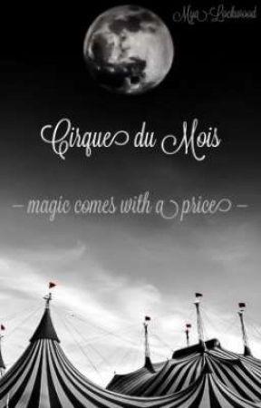 Cirque du Mois [APF] by Mya-Lockwood