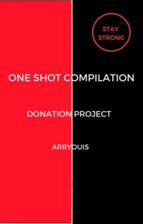One Shot Compilation (Donation Project) by Arryouis