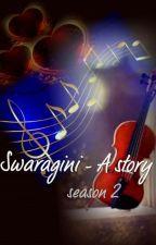Swaragini - A Story (season 2) by pby_bong