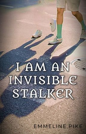 I Am an Invisible Stalker (Guardians #2) by Emmiepike