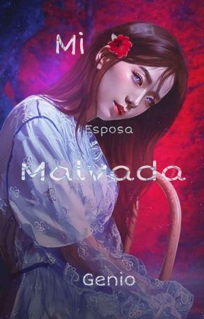 |2| Mi Esposa Malvada Genio by Bele097