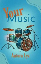 Your Music, de autoralyz