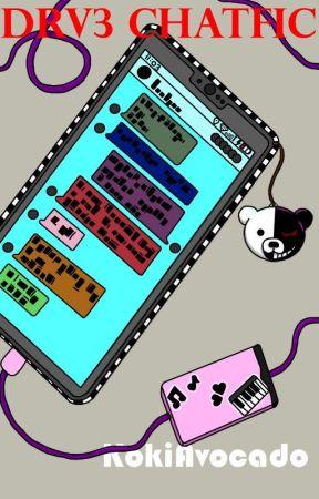 DRV3 Pregame ChatFic by KokiAvocado