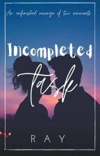 Incompleted task by __raniya__