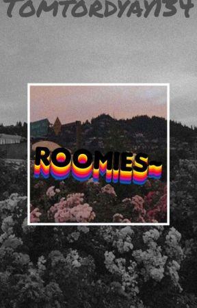 Roomies~ (Taking A Break Sorry!) by Tomtordyay134