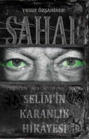Selim'in Karanlık Hikâyesi by Ysfzshnr
