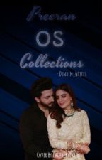 Preeran os collections by Dindin_writes
