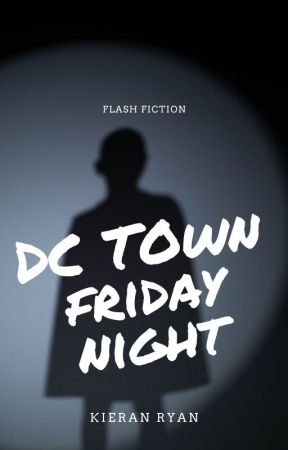 DC Town Friday Night by kieranaryan