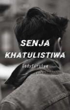 Senja Khatulistiwa [Sedang Berlangsung] by ladyfirstya