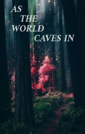 As The World Caves In by camrenruinedmylife