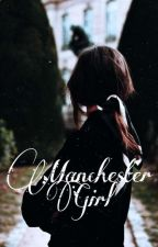 Manchester Girl by _noceur__