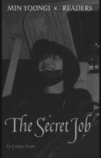 The Secret Job ✓    MYG by creative_insane