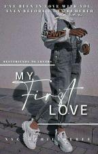 MY FIRST LOVE  द्वारा ziyashabeeer