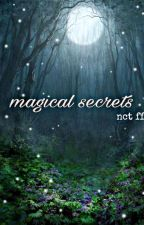 Magical Secrets//nct ff by cherryrose_hyunie