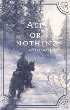 All I Had. [arthur.morgan] by RAExCOLBURN