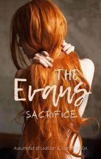 The Evans Sacrifice by Starfrost0504