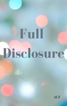 Full Disclosure by aircfire