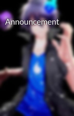 Announcement  by Shadow_star_awesome