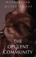 The Opulent Community by TheOpulentCommunity