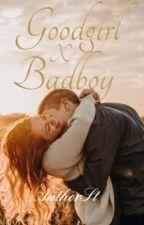 Goodgirl X Badboy by AuthorSt