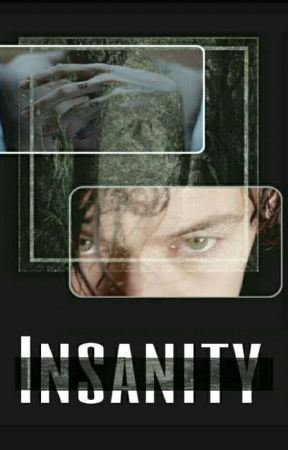 Insanity by loulouTomlinson91