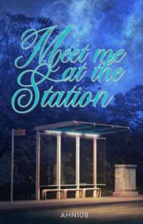 Meet me at the Station  by AHN108