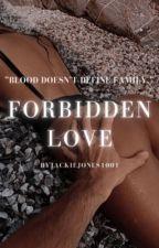 forbidden love by Jackiejones1001