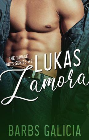 The Savage Boys Series #2: Lukas Zamora by barbsgalicia