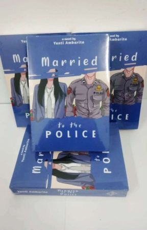 Married to the police? by yantiambarita9