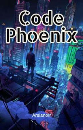 Code Phoenix by Arslanoir