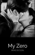 My Zero; Mino & Gon by SrikandiAsiaLove