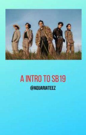 A Intro To SB19 ✅ by AquariAteez