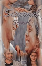 Seasonal Scrawl - A Collection {On HOLD Due To Exams} by lavenderblossoms1403
