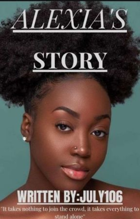 Alexia's Story by July106
