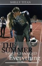 The Summer that Changed Everything by ShellyWritesBooks