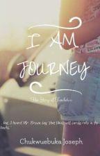 I AM JOURNEY by joseph_fenley