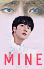MINE || taejin  by taejingold
