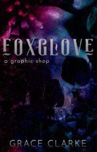 foxglove | a graphic shop cover