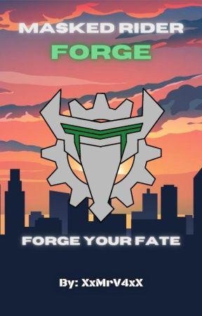 Masked Rider Forge / Kamen Rider Forge by XxMrV4xX