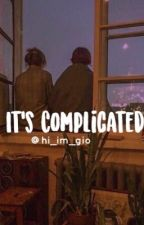 It's Complicated by hi_im_gio